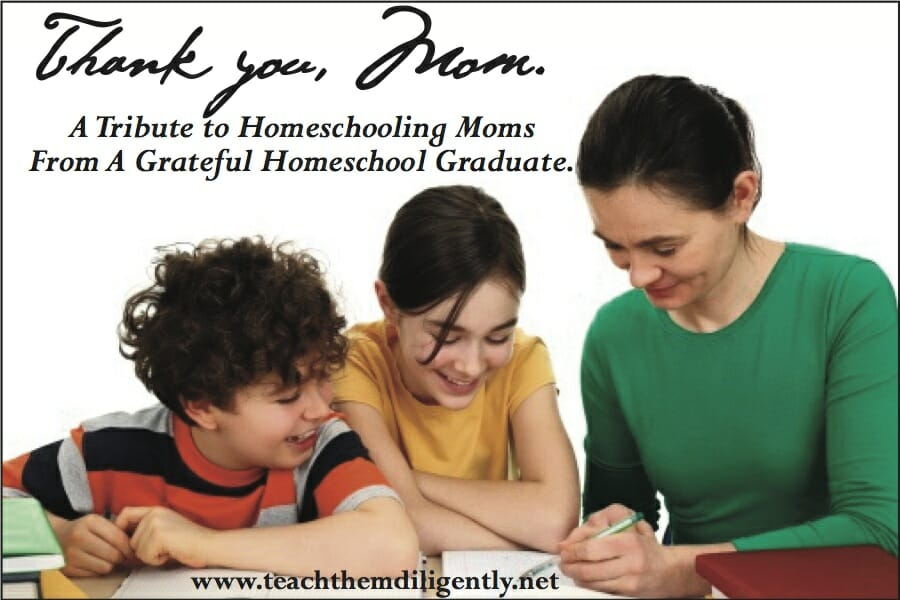 Thank you, Homeschooling Mom!