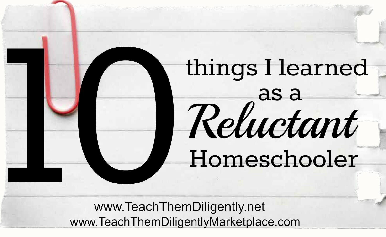 Reluctant Homeschooler at Teach Them Diligently