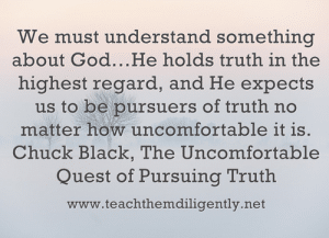 We must understand something about Truth...