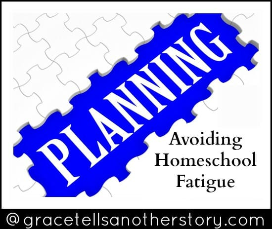 Avoiding Homeschool Fatigue