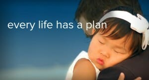 Every life has a plan